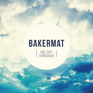 Bakermat-One-Day-Vaandag-Remixes