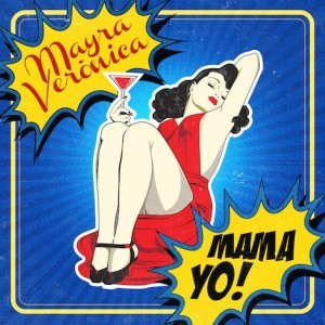 Mayra-Veronica-MAMA-YO-BOOTSMEN-Original-Dutch-Mixes