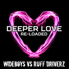 Wideboys-vs.-Ruff-Driverz-Deeper-Love-Re-Loaded-Remixes